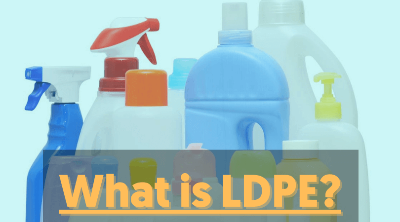 What is LDPE?