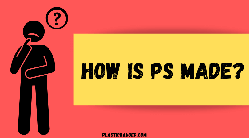 How is PS Made?